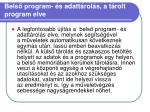bels program s adatt rol s a t rolt program elve