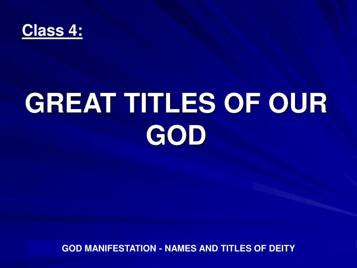 Great titles of our god