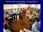 community sensitization and giving of feedback