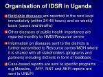 organisation of idsr in uganda