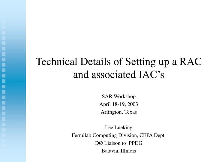 technical details of setting up a rac and associated iac s n.