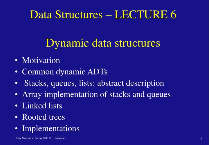 data structures lecture 6 dynamic data structures n.