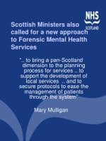 scottish ministers also called for a new approach to forensic mental health services