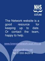 the network website is a good resource for keeping up to date or contact the team happy to help