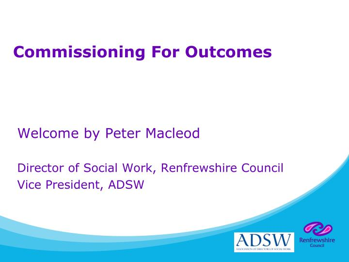 commissioning for outcomes n.