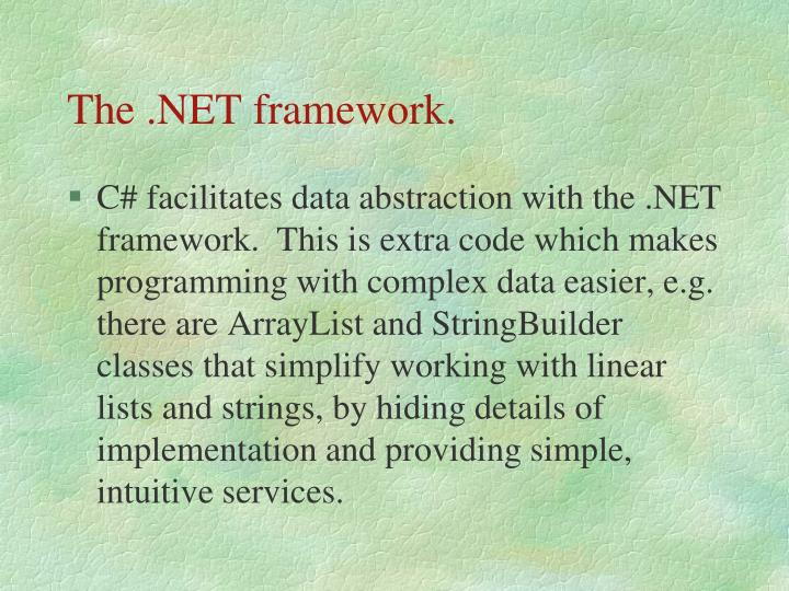 The .NET framework.