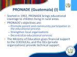 pronade guatemala i