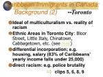 caribbean immigrants in canada background 2 toronto