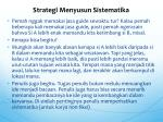 strategi menyusun sistematika
