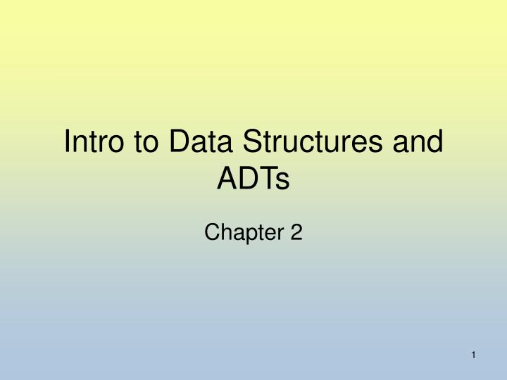 intro to data structures and adts n.