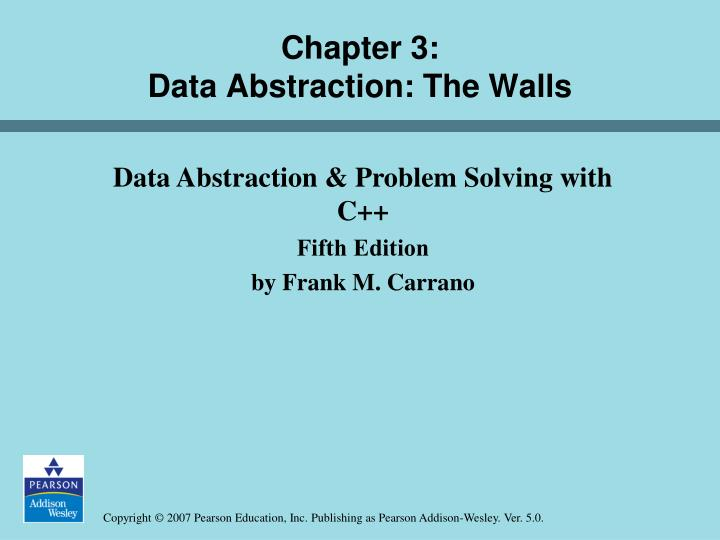 chapter 3 data abstraction the walls n.