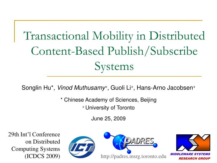 transactional mobility in distributed content based publish subscribe systems n.