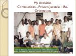 my activities communities prisons juvenile re orientation