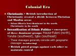 colonial era1