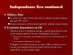 independence era continued