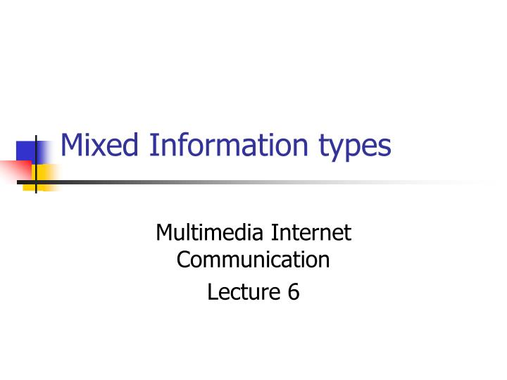 mixed information types n.