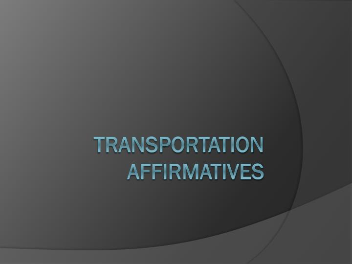 transportation affirmatives n.