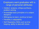employers want graduates with a range of personal attributes