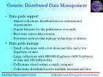 generic distributed data management
