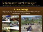 6 komponen sumber belajar association for education and communication technology aect5