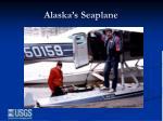 alaska s seaplane