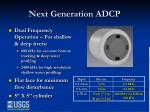 next generation adcp