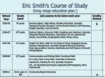 eric smith s course of study long range education plan