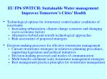 eu fp6 switch sustainable water management improves tomorrow s cities health