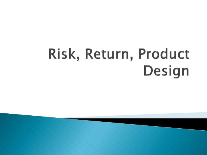 risk return product design n.