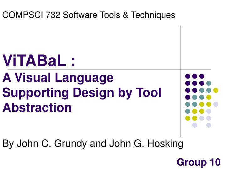 vitabal a visual language supporting design by tool abstraction n.