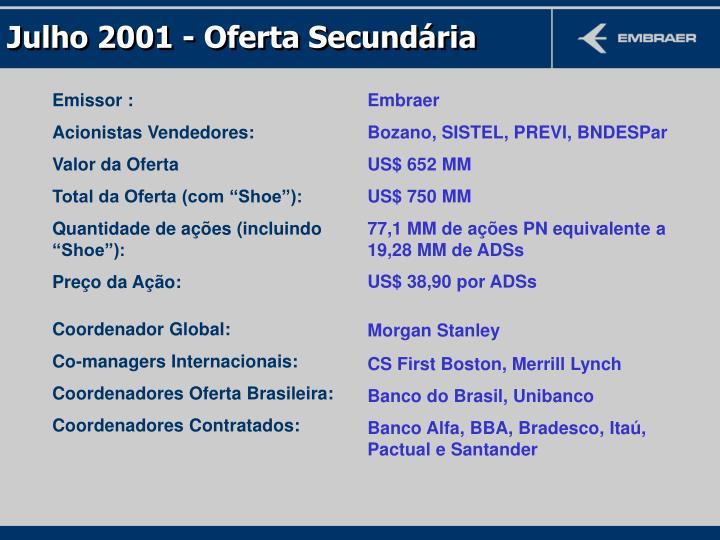 Julho 2001 - Oferta Secundária