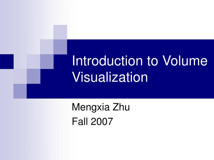 introduction to volume visualization n.