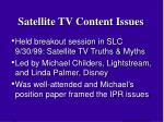satellite tv content issues