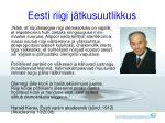 eesti riigi j tkusuutlikkus