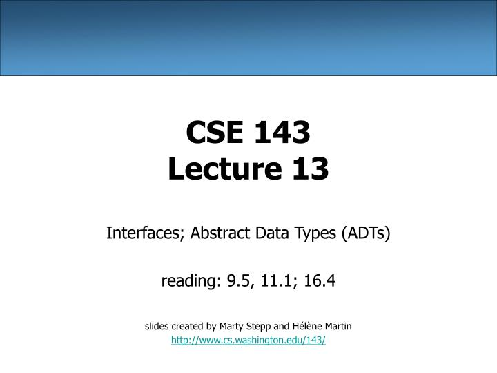 cse 143 lecture 13 n.