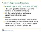 for repetition structure