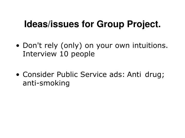 ideas issues for group project n.