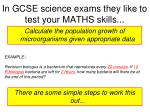 in gcse science exams they like to test your maths skills2
