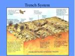 trench system