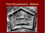 fort douaumont before