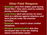 other field weapons