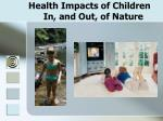 health impacts of children in and out of nature