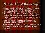 genesis of the california project
