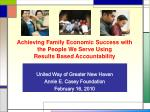 achieving family economic success with the people we serve using results based accountability