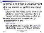 informal and formal assessment