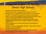follow the dream at northam senior high school