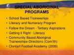 special aboriginal programs