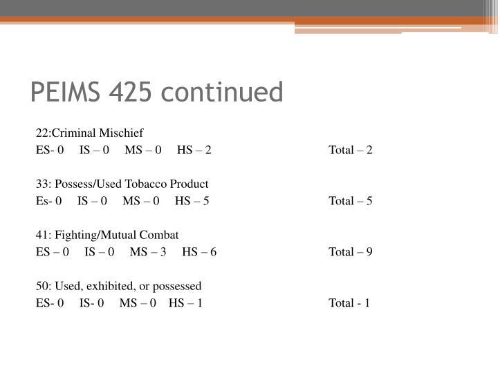 PEIMS 425 continued