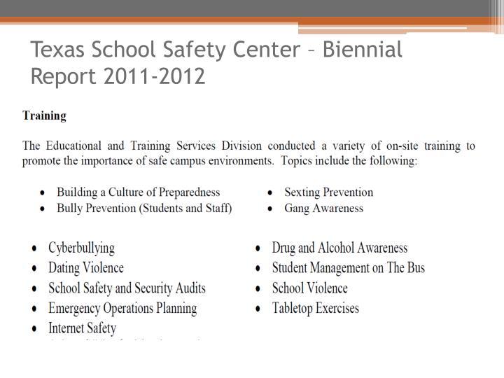 Texas School Safety Center – Biennial Report 2011-2012