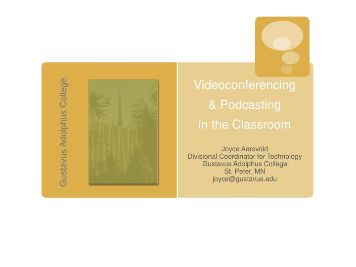 videoconferencing podcasting in the classroom n.